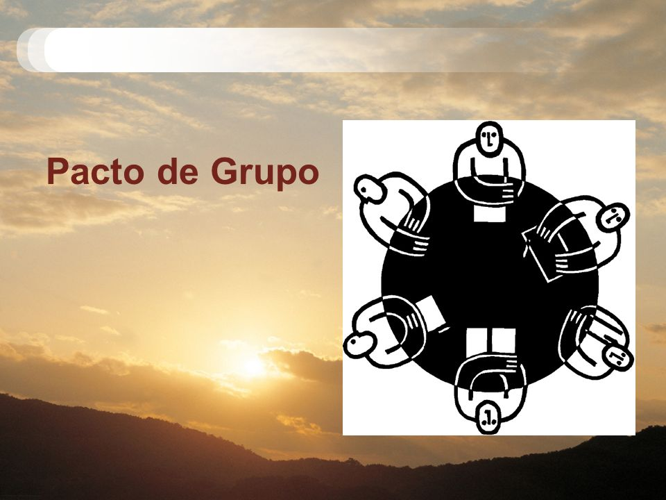 Pacto de Grupo Module 2, Leader Notes [9:10 am] Pacto de Grupo